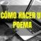 Cómo hacer un poema